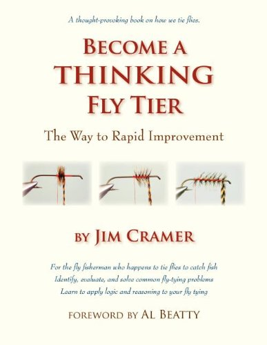 Download Become a Thinking Fly Tier: The Way to Rapid Improvement pdf epub