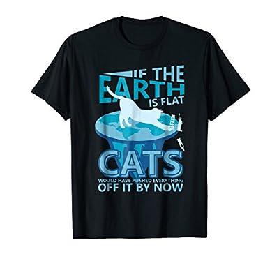 Flat Earth Funny Cat Push Shirt