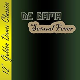 De Gama Sexual Fever