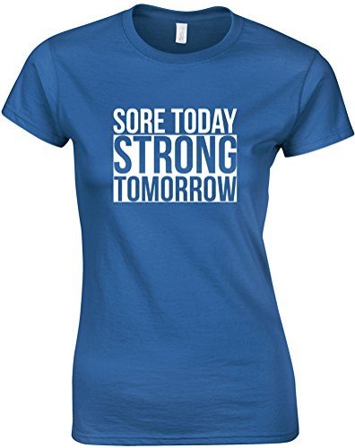 Sore Today Strong Tomorrow, Ladies Printed T-Shirt - Royal Blue/White L = 6-8