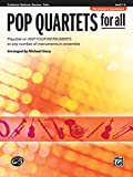 Pop Quartets for All: Trombone, Baritone B.C., Bassoon, Tuba (For All Series)