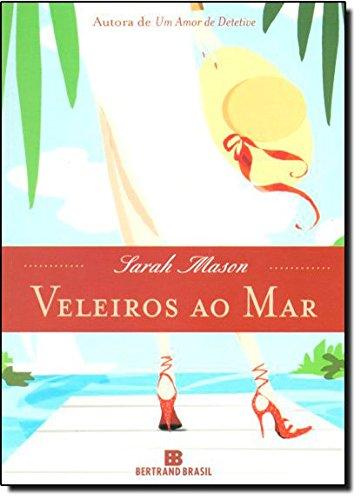 Veleiros Ao Mar (Em Portugues do Brasil)
