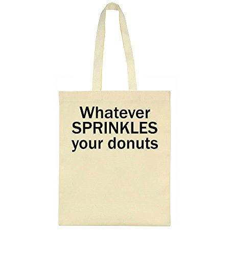 Whatever Sprinkles Bag Your Whatever Tote Tote Bag Whatever Donuts Sprinkles Donuts Your qfB01Sptw