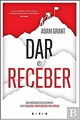 Dar e Receber: Uma Abordagem Revolucionária Sobre Sucesso, Generosidade e Influência Paperback