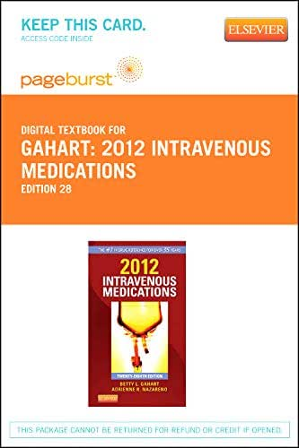 2012 Intravenous Medications - Elsevier eBook on VitalSource (Retail Access Card): A Handbook for Nurses and Health Professionals