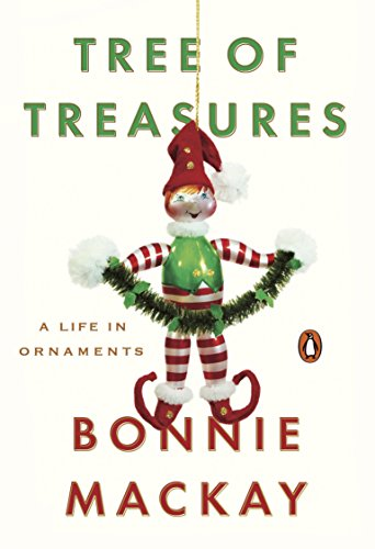 Tree of Treasures: A Life in Ornaments (Collectors Christmas Ornaments)