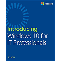 Introducing Windows 10 for IT Professionals (English Edition)