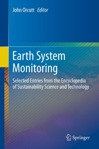 Earth System Monitoring: Selected Entries from the Encyclopedia of Sustainability Science and Technology