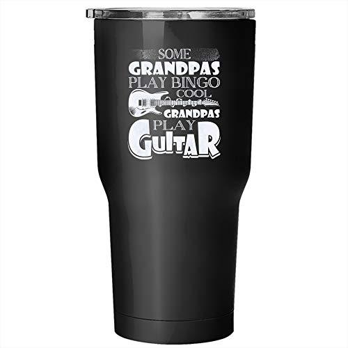Some Grandpas Play Bingo Tumbler 30 oz Stainless Steel, Cool Grandpas Play Guitar Travel Mug, Outdoors Perfect Gift (Tumbler - Black) by Crazy Fan Shop
