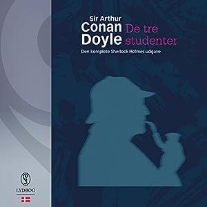 De tre studenter og andre noveller (Den komplete Sherlock Holmes udgave) Audiobook