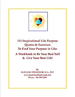111 inspirational life purpose quotes and exercises to