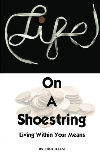 Life on a Shoestring: Living Within Your Means