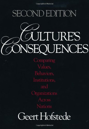 Culture′s Consequences: Comparing Values, Behaviors, Institutions and Organizations Across Nations