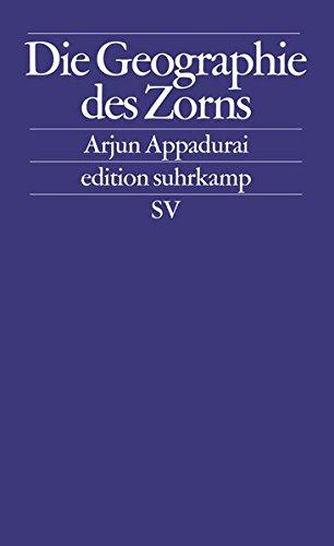 Die Geographie des Zorns (edition suhrkamp)