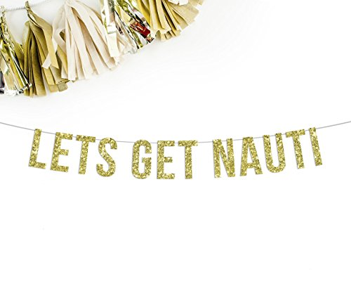 (Lets Get Nauti Gold Glitter Party Banner | nautical boat)