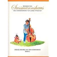 Früher Anfang auf dem Kontrabass Band 1 - Kontrabassschule für Kinder [Musiknoten] Holger, Sassmannshaus