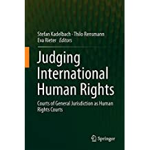 Judging International Human Rights: Courts of General Jurisdiction as Human Rights Courts