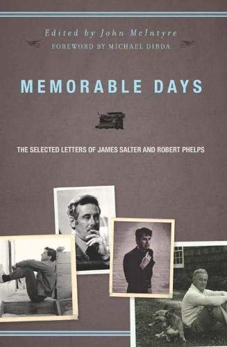 Salter Letter - Memorable Days: The Selected Letters of James Salter and Robert Phelps