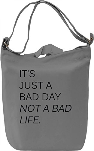 Bad day Borsa Giornaliera Canvas Canvas Day Bag| 100% Premium Cotton Canvas| DTG Printing|