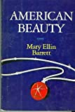 American Beauty, Mary Ellin Barrett, 0525052852