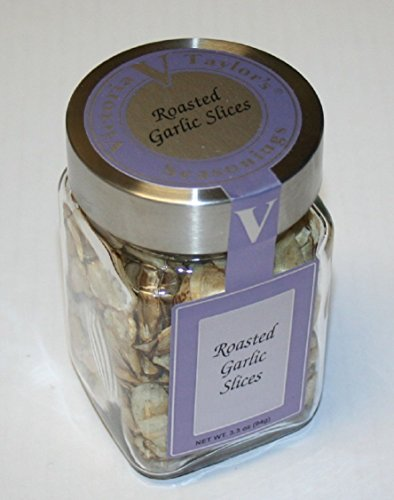 Roasted Garlic Slices – Victoria Taylors - 3.3 Oz Jar – better than Granulated Garlic or Garlic Powder with Salt, only Real Authentic Garlic Cloves used – makes great Pasta Sauce - Onions and Olive Oil on Bread, and in Mashed Potatoes, also excellent for Aioli. (Garlic Bread Sauce)