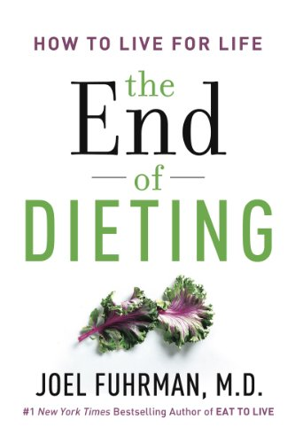 The End of Dieting: How to Live for Life cover