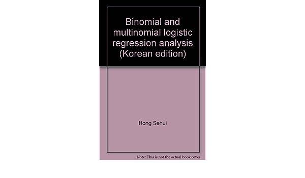 Binomial and multinomial logistic regression analysis (Korean