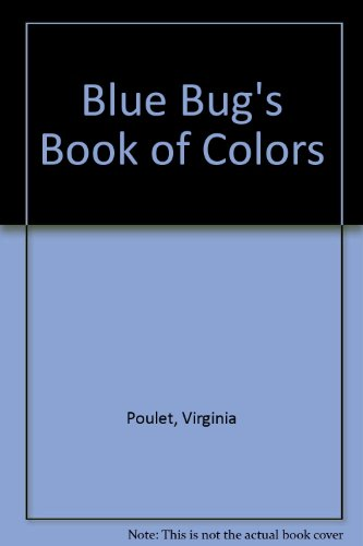 Blue Bug's Book of Colors