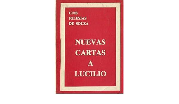 Nuevas cartas a Lucilio: Amazon.es: Luis Iglesias de Souza ...