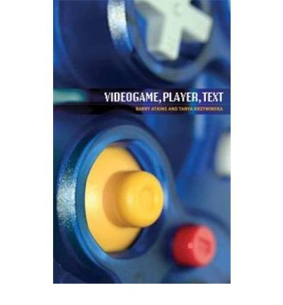 Read Online [(Videogame, Player, Text)] [Author: Barry Atkins] published on (April, 2008) ebook