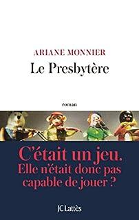 Le presbytère, Monnier, Ariane