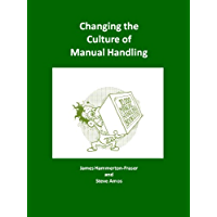 Changing the Culture of Manual Handling