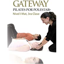 Gateway Pilates Por Polestar: Nivel 1 Mat, 3ra Clase