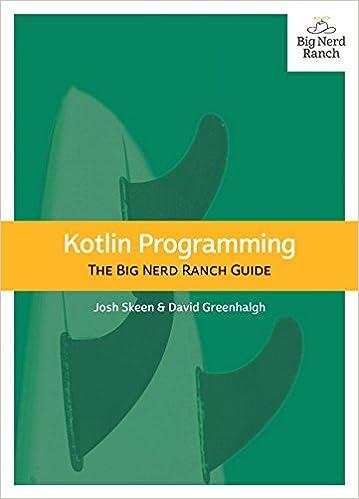 Kotlin Programming The Big Nerd Ranch Guide Josh Skeen David