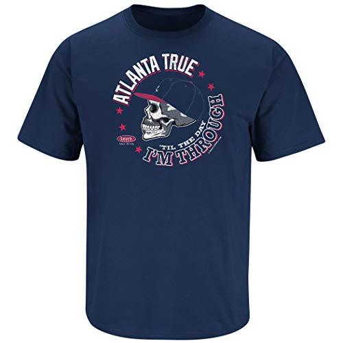 (Atlanta Baseball Fans. Atlanta True 'Til The Day I'm Through Navy T-Shirt (Sm-5X) (Short Sleeve, Large))