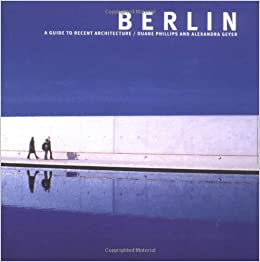 Book Berlin: A Guide to Recent Architecture