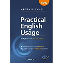 Practical English Usage: Hardback with online access: Michael Swan's guide to problems in English