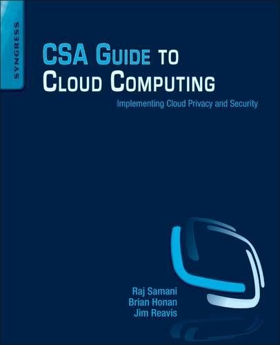 Csa Guide To Cloud Computing Implementing Cloud Privacy And