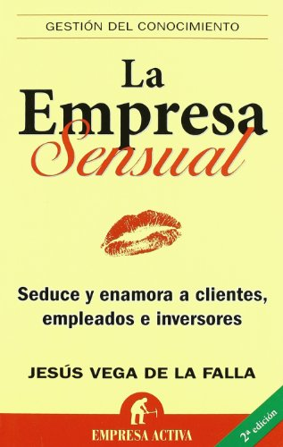Empresa Sensual, La