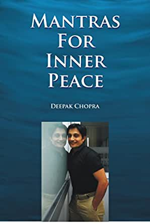 Mantras for Inner Peace - Kindle edition by Deepak Chopra. Religion