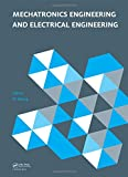 Mechatronics Engineering and Electrical Engineering: Proceedings of the 2014 International Conference on Mechatronics Engineering and Electrical ... Sanya, Hainan, P.R. China, 17–19 October 2014
