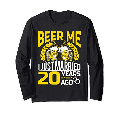- Anniversary Gift 20th - Beer me I Just Married . Long Sleeve T-Shirt