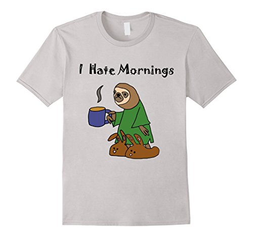 Smiletodaytees Funny Sloth I Hate Mornings T-Shirt -