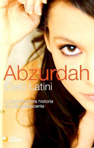 Descargar Libro Abzurdah ) Cielo Latini