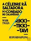 A Célebre Rã Saltadora do Condado de Calaveras | Rikki-Tikki-Tavi