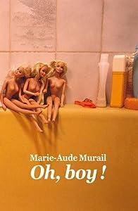 vignette de 'Oh, boy ! (Marie-Aude Murail)'