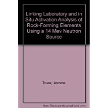 Linking Laboratory and in Situ Activation Analysis of Rock-Forming Elements Using a 14 Mev Neutron Source