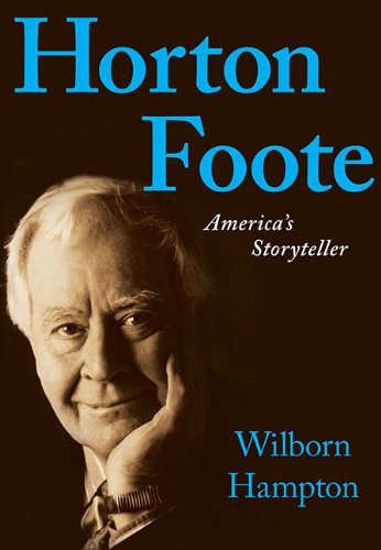 Horton Foote: America's Storyteller pdf