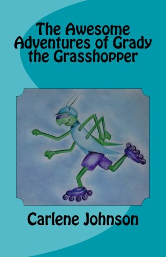 Download The Awesome Adventures of Grady the Grasshopper ebook