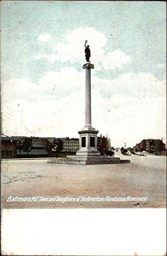 Sons and Daughters of the American Revolution Monument Baltimore, Maryland MD Original Vintage Postcard